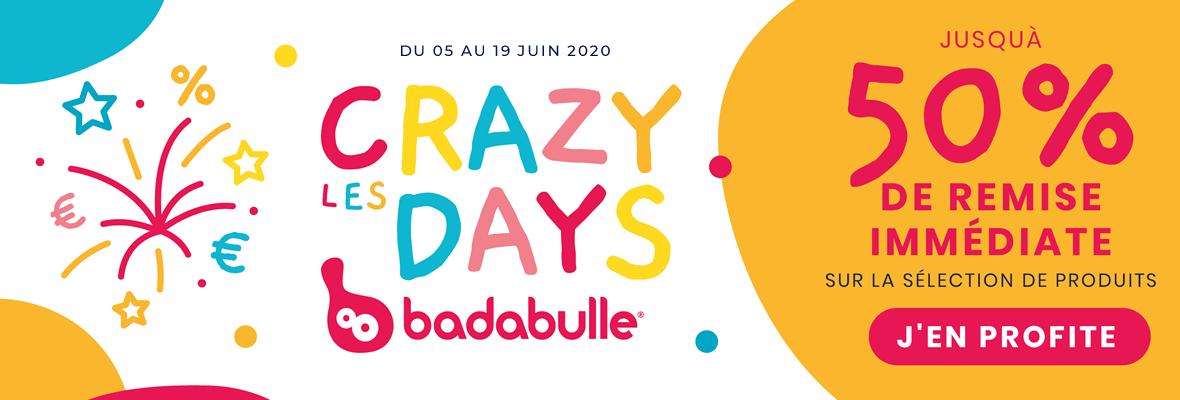 Crazy days sur les produits Badabulle !