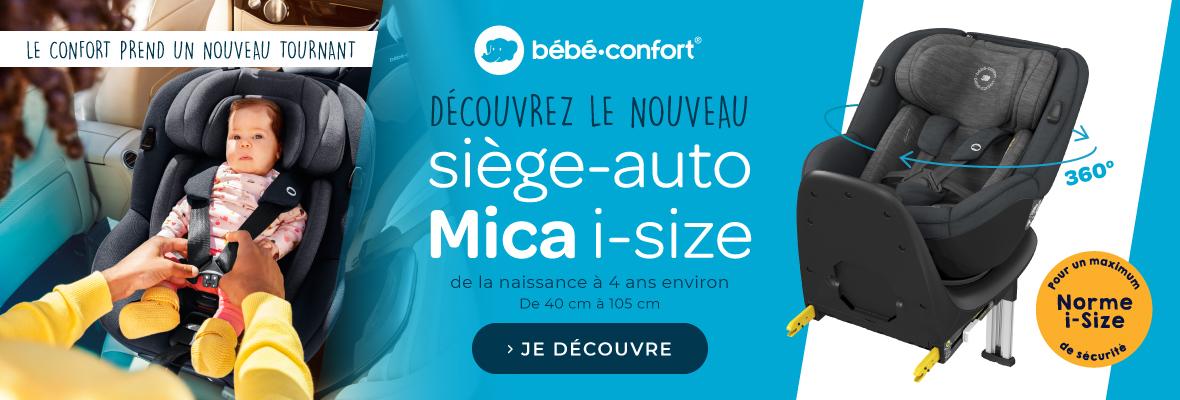 Découvrez le Siège auto Mica !