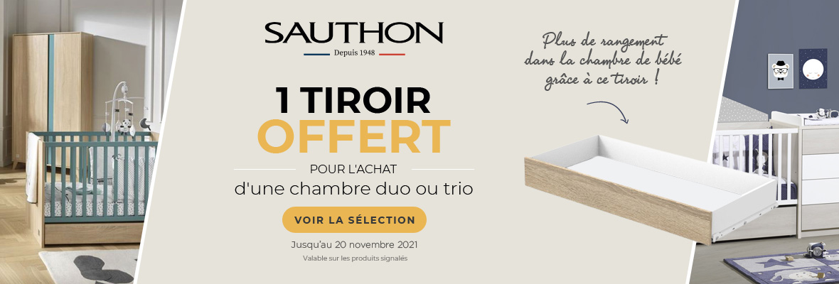 Sauthon : OP Chambre Duo ou Trio tiroir offert