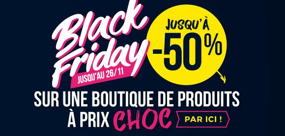 La boutique Black Friday !