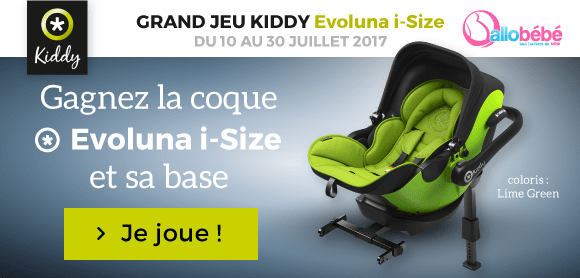 Jeu KIDDY : la coque Evoluna i-Size et sa base à gagner